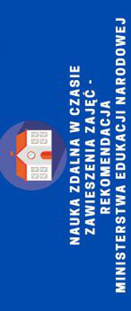 Poradnik - Nauka zdalna w czasie zawieszenia zajęć – informacja MEN